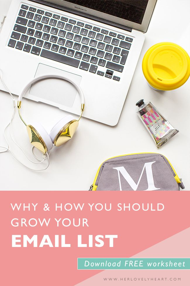 Why & how you should grow your email list. Click through to read + download a free mailing list content worksheet.