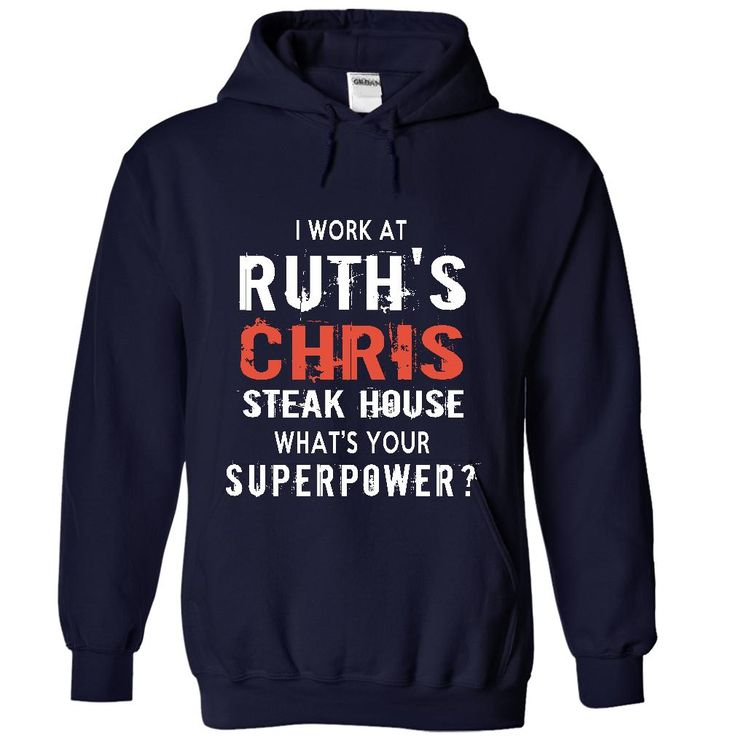 Cool T-shirts  Work At Ruths Chris Steak House . (LaGia-Tshirts)  Design Description:   If you do not completely love this design, you'll be able to SEARCH your favourite one via using search bar on the header.... -  #aerosmith