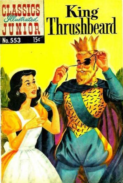 cover for classics illustrated junior gilberton 1953 series 553 king thrushbeard comic books