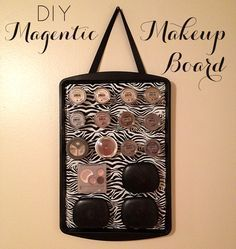 Southern in the City: DIY Magnetic Makeup Board I like that she used a dollar store baking sheet instead of a metal sheet wrapped in fabric inserted into a picture frame. way easier.