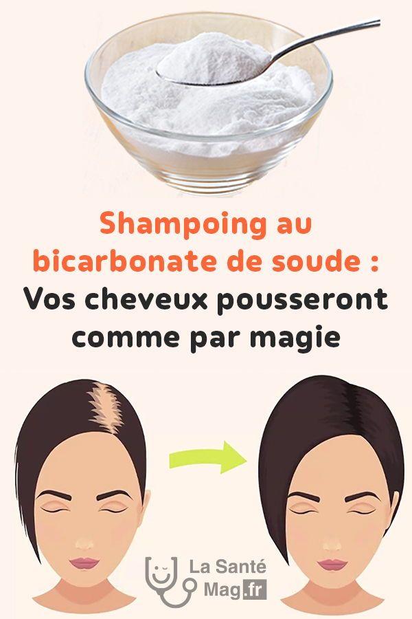 Shampoing au bicarbonate de soude : Vos cheveux pousseront comme par magie #Bica…