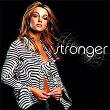 Stronger - Single by Britney Spears from the album Oops!... I Did It Again.  Released November 13, 2000.