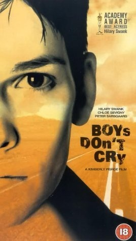 Boys Don't Cry: Seen at the movies. Hard to watch.