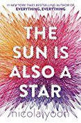 The Sun Is Also A Star- Nicola Yoon