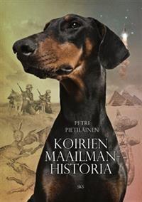 Koirien maailmanhistoria 25,80 € (kovakantisena)