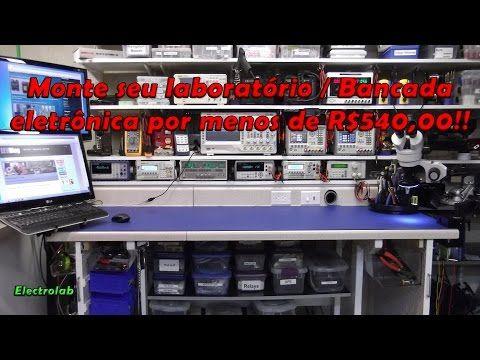 Monte seu laboratório / bancada eletrônica por menos de R$540,00! - YouTube