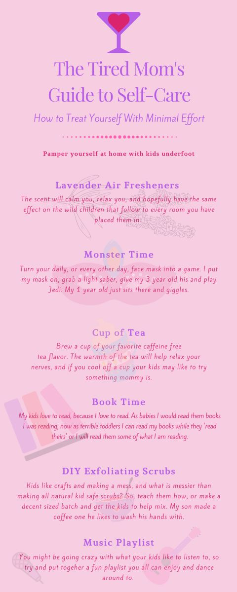 A Tired Moms Guide To Self Care