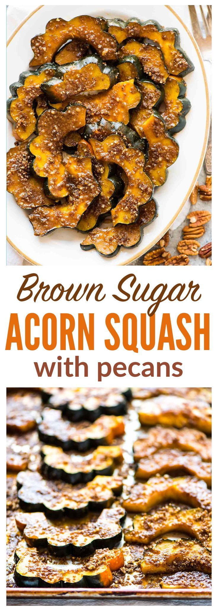All Things Savory: Baked Acorn Squash Slices with Brown Sugar and Pec...