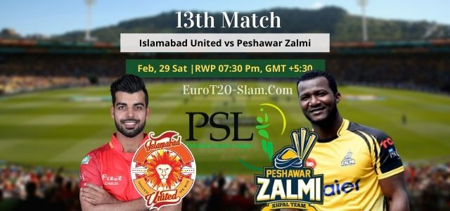 You Know Islamabad United Vs Peshawar Zalmi Today Match Prediction 13th Match 29 Feb And Who Will Win Psl 2020 Islamabad United And In 2020 Who Will Win Psl The Unit