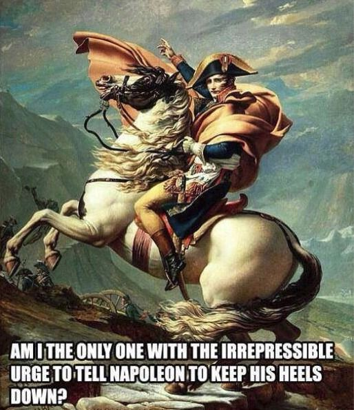 Not all my studies in art history stop me from mentally fixing people's riding positions in art pieces. #EquestrianProblems