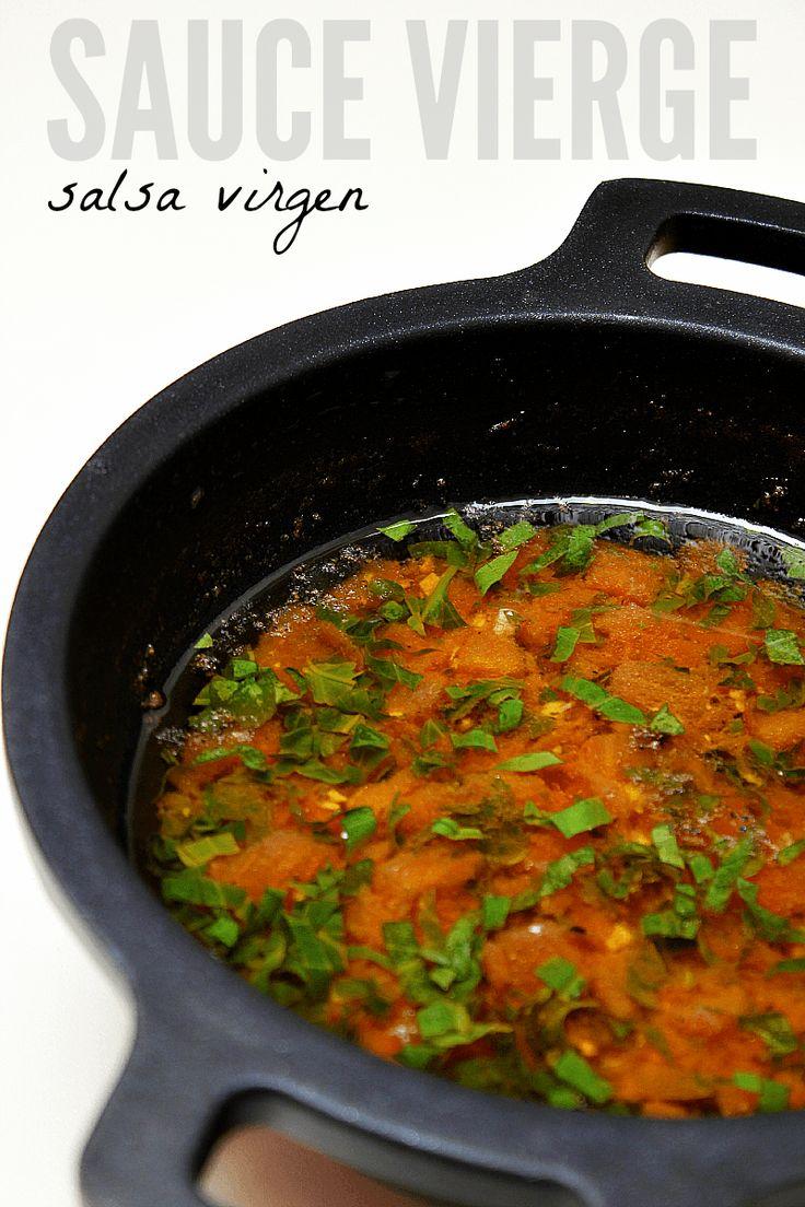 Salsa Vierge -  La Sauce Vierge o Salsa Virgen es un aliño tibio con matices provenzales especial para pescados y mariscos, aunque combina igualmente bien con carnes como el pollo, verduras a la parrilla, pastas, etc...La base de esta salsa es el aceite de oliva, abundante aceite de oliva, el cual se aromatiza con el resto de ingredientes, siendo los más habituales el tomate, limón, ajo, albahaca, y perejil.
