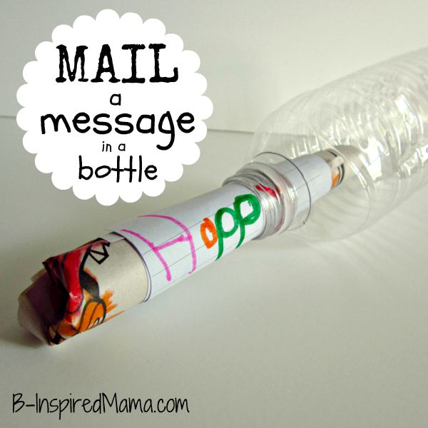 Simple, kid-friendly directions for mailing a message in a bottle. Definitely doing this!!