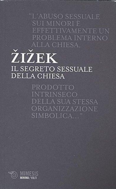 Slavoj Zizek - Il Segreto Sessuale Della Chiesa