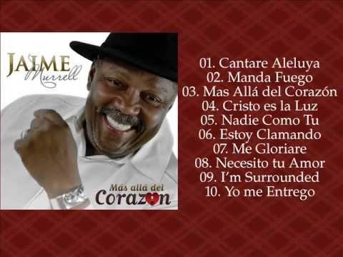MAS ALLÁ DEL CORAZÓN- JAIME MURRELL [Álbum Completo Oficial]