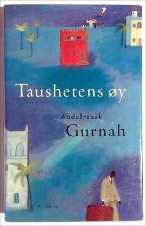 Gurnah, Abdulrazak: Taushetens øy - brukt bok