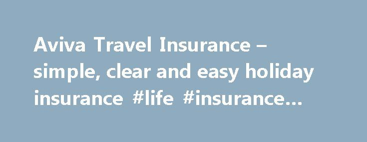 Aviva Travel Insurance – simple, clear and easy holiday insurance #life #insurance #quotes http://insurance.remmont.com/aviva-travel-insurance-simple-clear-and-easy-holiday-insurance-life-insurance-quotes/  #aviva insurance # Who are ACE? All premiums include the 5% government levy and 1 stamp duty if applicable and are correct as of 14/11/2015 11:54:18 and valid for 24 hours. This website belongs to and is operated by ACE European Group Limited and is subject to ACE European Group Limited…