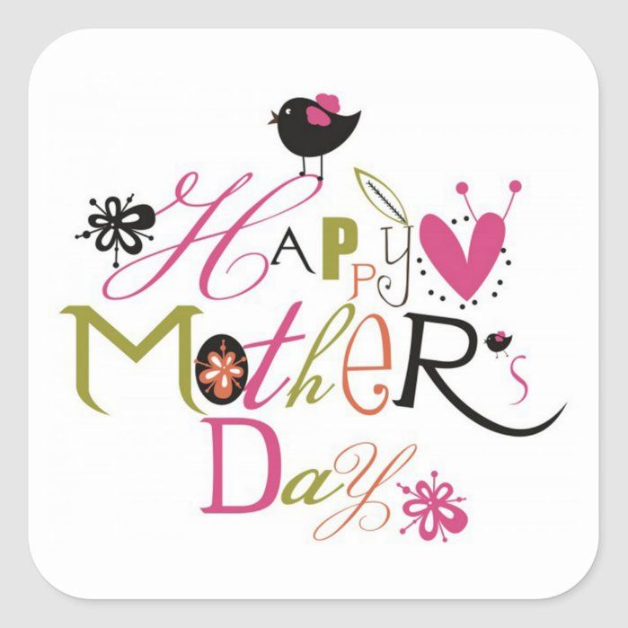 Mother S Day Square Sticker Zazzle Com In 2021 Mother Day Wishes Happy Mothers Day Clipart Day Wishes
