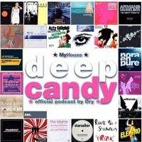 Deep Candy 060 ★ Official Podcast By Dry ★ MyHouse by Deep Candy ★ official podcast by Dry ★ on SoundCloud