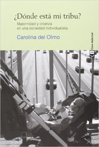 7.60€ ¿Dónde Está Mi Tribu? (Mujeres): Amazon.es: Carolina Del Olmo: Libros