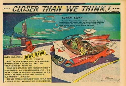1958. En la época dorada de la industria americana del motor, Chrysler, por medio de su vicepresidente James C. Zeder, lanzaba una importante predicción de cómo serían los coches en el futuro. Éstos estarían impulsados por un sistema solar que abastecería una batería por medio de convertidores. El Sunray Sedan de Chrysler, del que sólo existía un boceto, sería la apuesta del fabricante, quien aseguraba que ya estaban trabajando en él y vería la luz en los siguientes años.