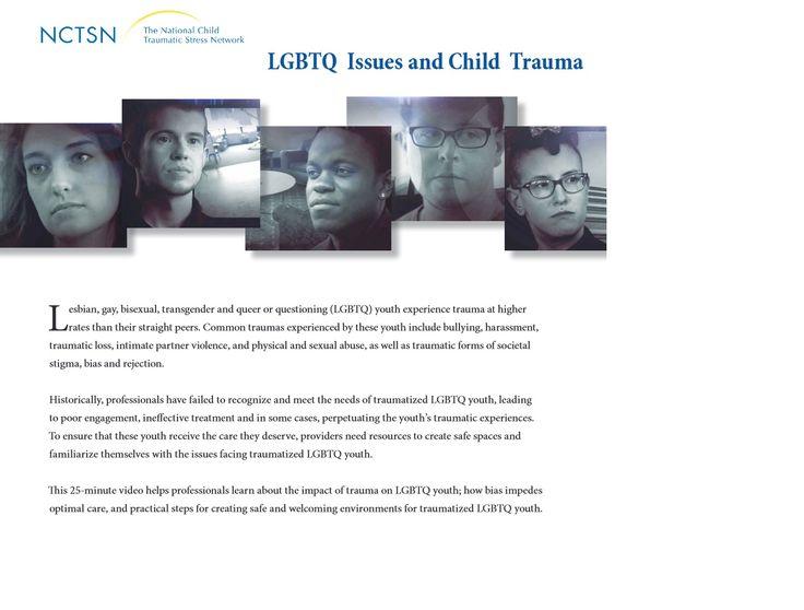 LGBTQ Issues and Child Trauma.
