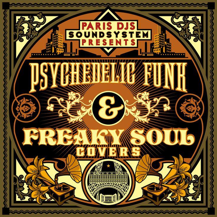 #409 Paris DJs Soundsystem presents Psychedelic Funk & Freaky Soul Covers