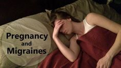Pregnancy and Migraines. A pregnant migraine-suffering nurse shares her tips on migraine treatment options and triggers to avoid during pregnancy.