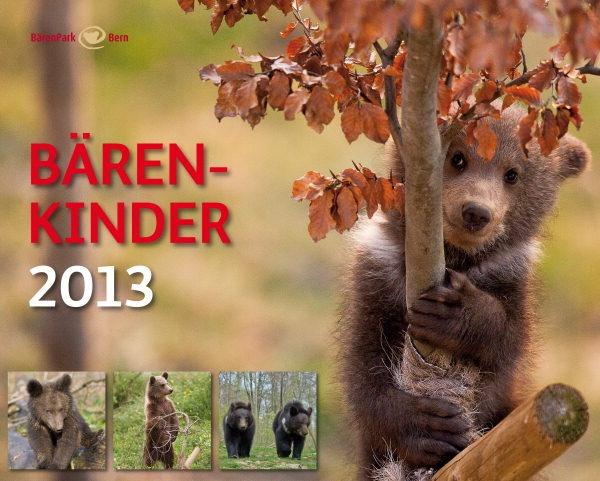 Die Bären-Kinder von Bern 2013. Sie haben unser Herzen im Sturm erobert: Mischa & Mascha vom Bärenwald und Ursina & Berna vom Bärenpark.