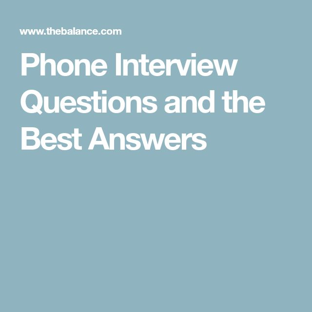 Phone Interview Questions and the Best Answers