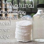 DIY Natural Detoxifying Himalayan Salt Facial Toner