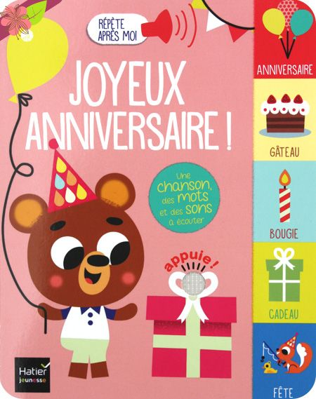 Joyeux anniversaire: Un livre sonore pour les tout-petits