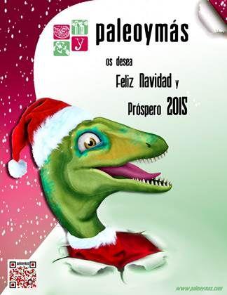 ¡¡Felices Fiestas y Próspero 2015!! Y como quien no quiere la cosa, se nos va 2014, el año en que Paleoymás ha cumplido 15 años de historia.   http://paleoymas.com/index.php?seccion=noticiaC&id_noticia=382