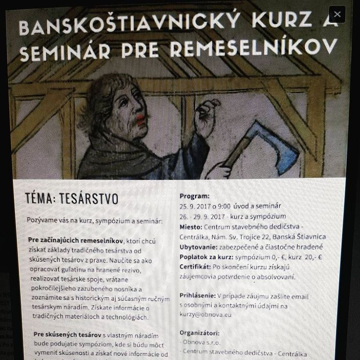Pozvanka na nas kurz seminar a sympozium uz leti svetom. Viac na www.obnova.eu #seminar #kurz #centrumstavebnehodedicstva #centralka #nasaobnova #tesarstvo #tesarstvi #drevo #tradicne