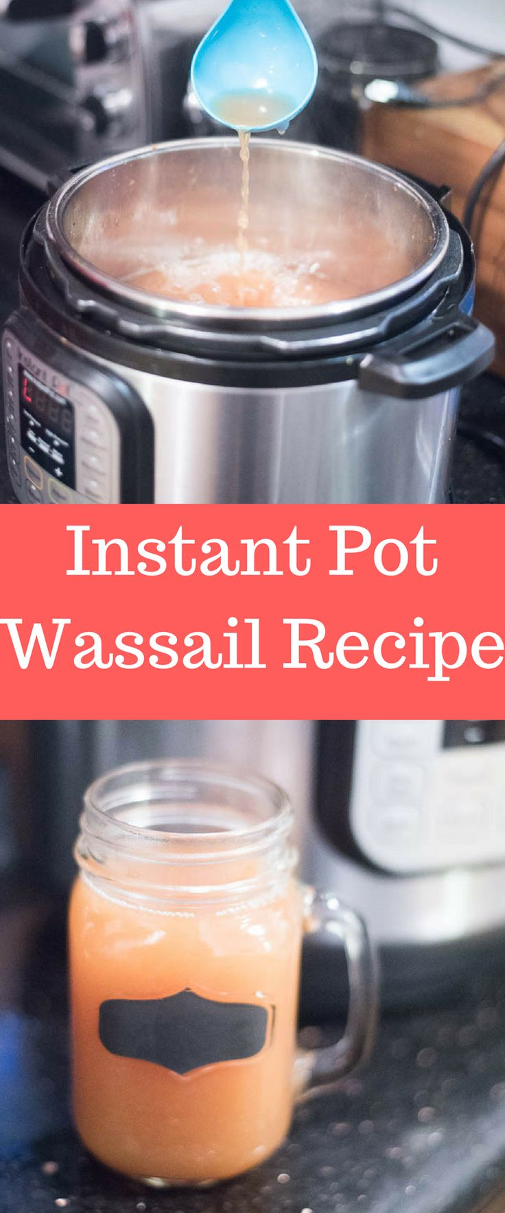Instant Pot Recipe / Instant Pot Drink Recipe / INstant Pot Wassail / Instant Pot Apple Cider / Non-Alcoholic Drinks #instantpot #instantpotrecipes #pressurecooker  via @clarkscondensed