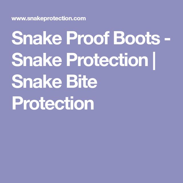 Snake Proof Boots - Snake Protection | Snake Bite Protection