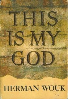 This is My God - Herman Wouk.  Wouk flat out said you're stupid if you don't believe in god and he took from there.