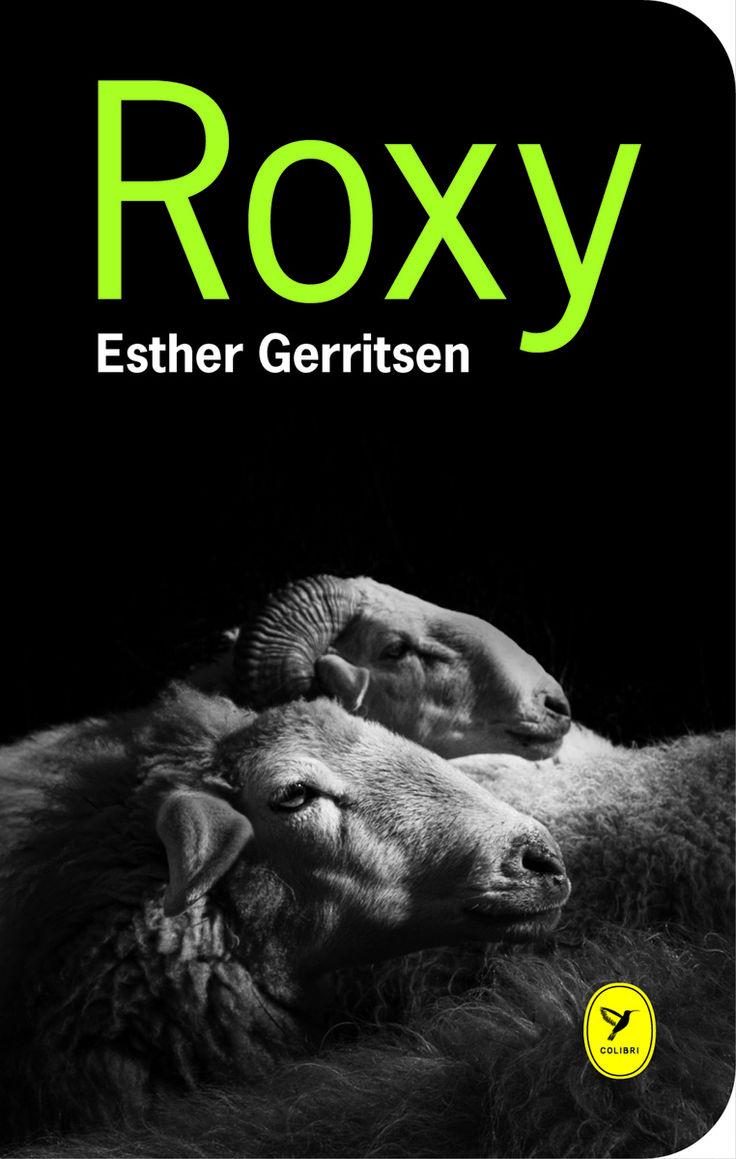 Esther Gerritsen – Roxy
