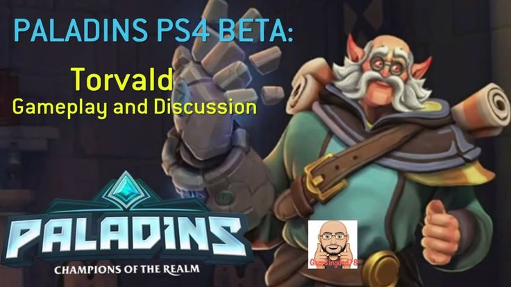 PALADINS PS4 BETA: TORVALD GAMEPLAY & DISCUSSION