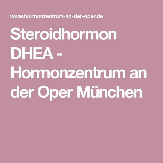 Steroidhormon DHEA - Hormonzentrum an der Oper München