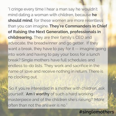 Single Moms: Dating 101 Single Mom Quotes #mom #motherhood