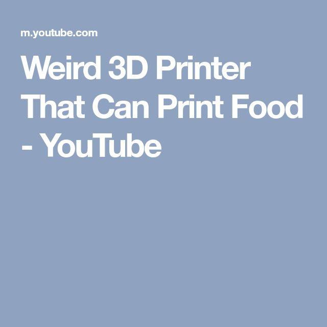 Weird 3D Printer That Can Print Food - YouTube