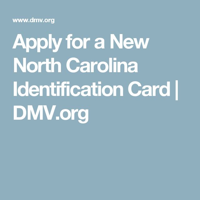 Apply for a New North Carolina Identification Card | DMV.org