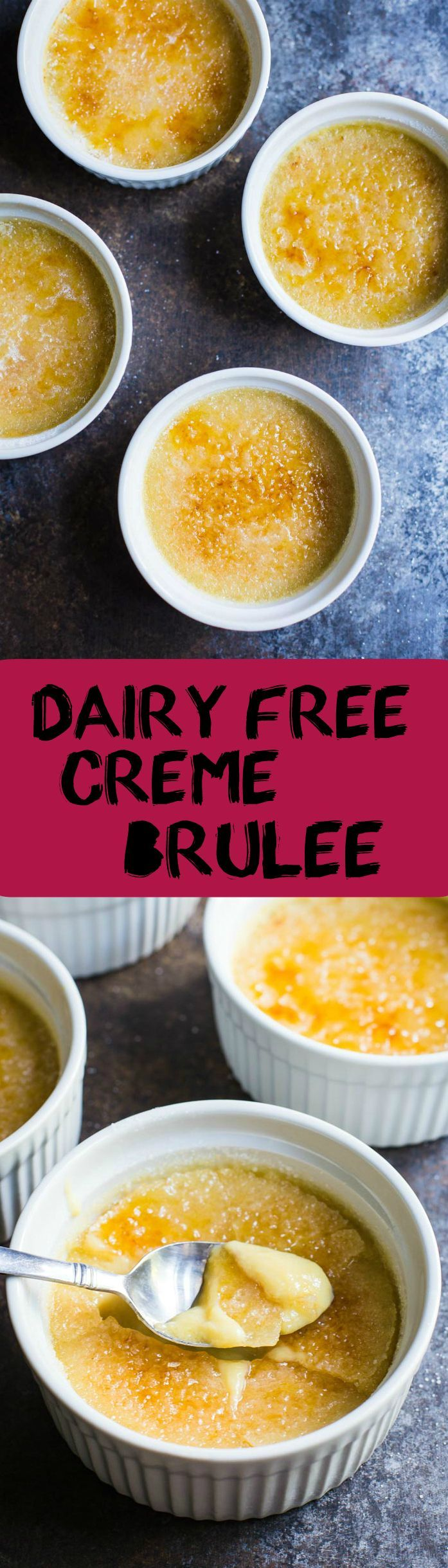 Dairy Free Creme Brulee- this recipe is made with coconut cream instead of heavy cream but it's still delicious and surprisingly easy to make at home!!