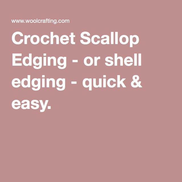 Crochet Scallop Edging - or shell edging - quick & easy.
