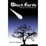 Black Earth: End of the Innocence (Volume 1) (Paperback)By David N. Alderman