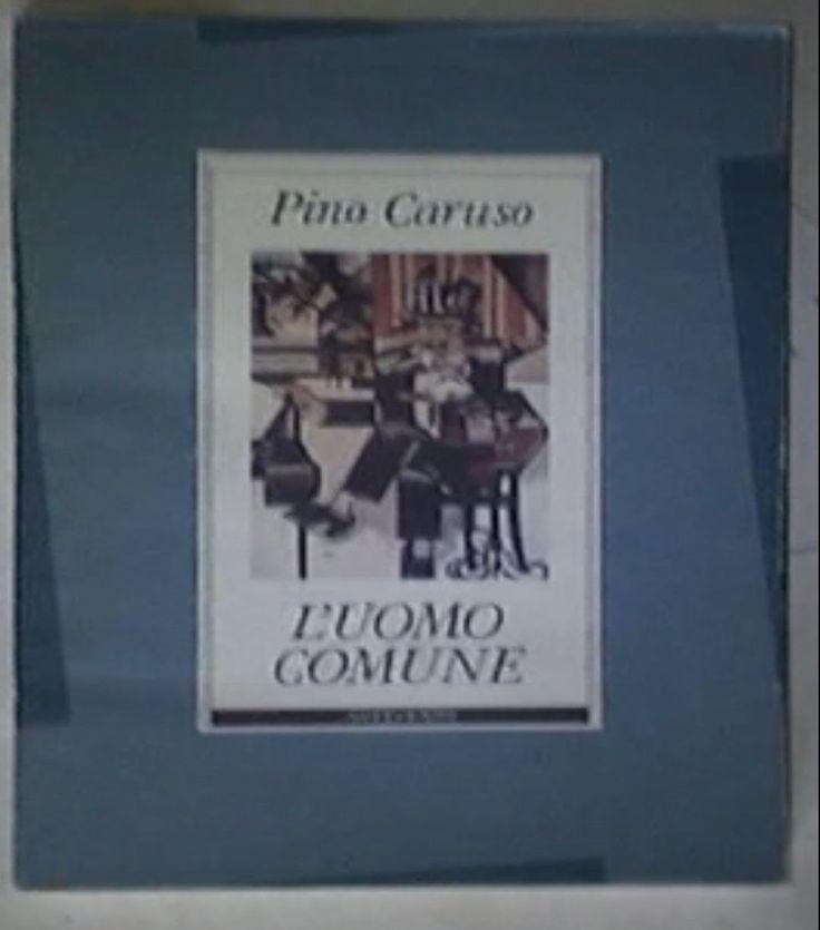 La #rubricaletteraria di #SanTenChan: i #libri del #giorno. #PinoCaruso: L' #Uomo #Comune Un' #altro #classico dell' #umorismo all' #italiana. #Novecento #Edizioni Ca...