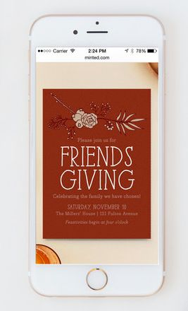 Send your friends a beautiful Friendsgiving dinner Online Invitation from Minted, on the go.