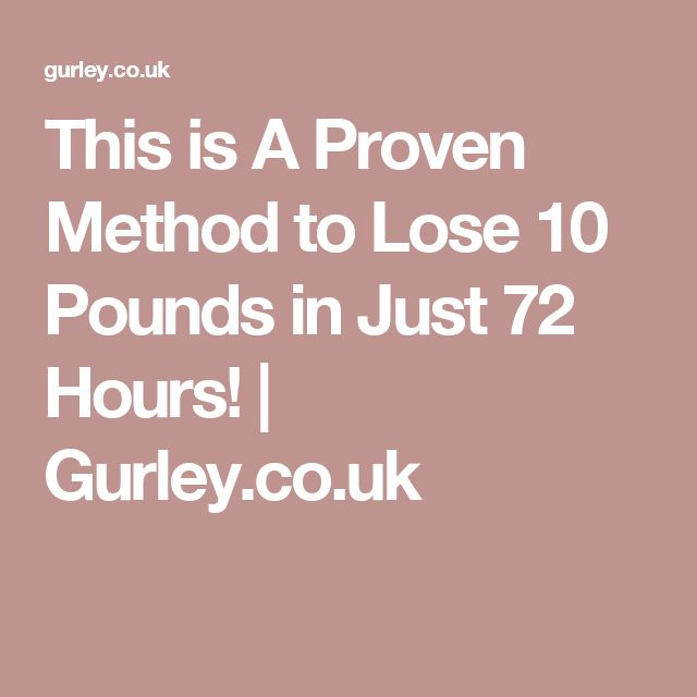 This is A Proven Method to Lose 10 Pounds in Just …