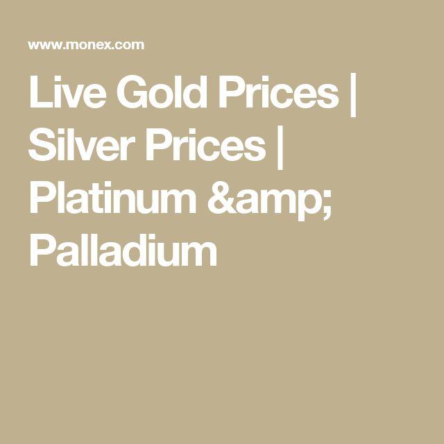 Live Gold Prices   Silver Prices   Platinum & Palladium
