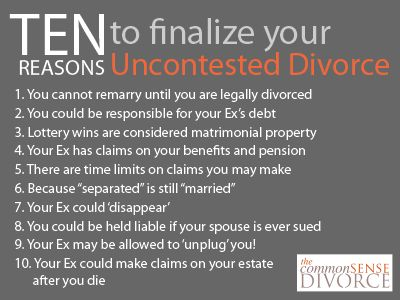 10 Reasons to Finalize Your Uncontested #Divorce